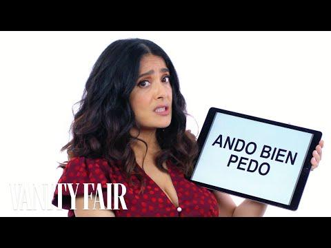 Salma Hayek Teaches You Mexican Slang   Vanity Fair