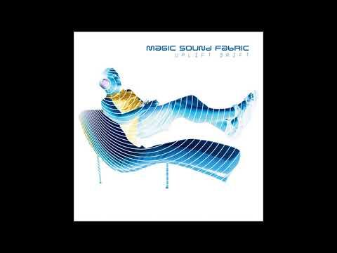 Magic Sound Fabric - Uplift Drift [Full Album]