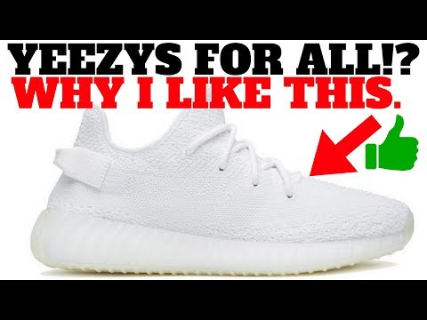 KANYE SAID YEEZYS FOR EVERYONE IS HAPPENING! WHY I LIKE THIS.