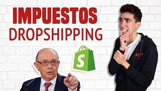 IMPUESTOS del Dropshipping ►Guía de Fiscalidad (Hacienda y Autónomos)