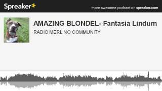 AMAZING BLONDEL- Fantasia Lindum (creato con Spreaker)