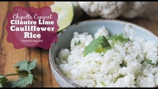 Chipolte Copycat Cilantro Lime Cauliflower Rice | Mama Potluck Collab