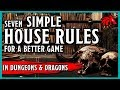 Seven House Rules to Improve Your D&D Game