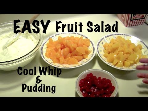 How to make FRUIT SALAD - Quick & Easy Cool Whip & Pudding Mix