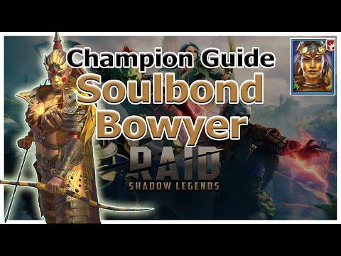 RAID Shadow Legends | Champion Guide | Soulbond Bowyer