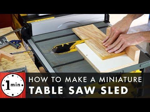 How to make a Miniature Table Saw Sled