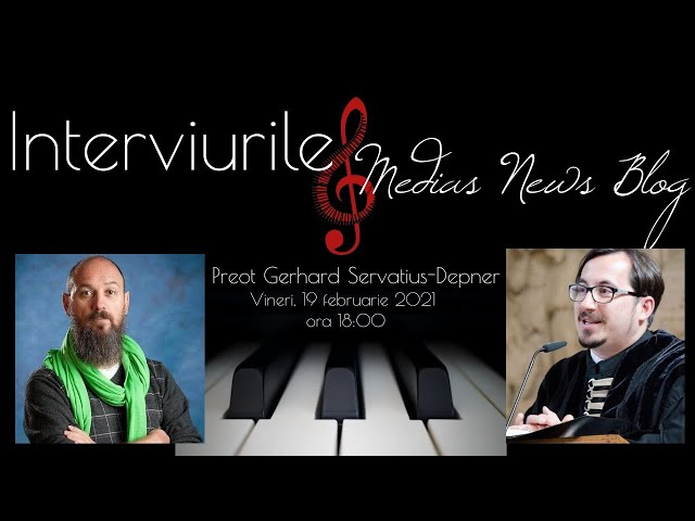 Preotul Gerhard Servatius-Depner la Interviurile Medias News Blog #OrgelTubsforf #OrgaDupus