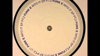 Funk E - Morning Glory