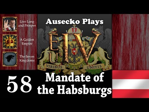 EUIV The Habsburg Mandate 58 [This Family Is Large Enough]