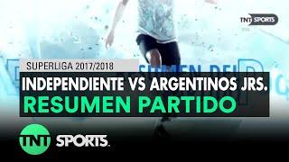 Resumen de Independiente vs Argentinos Jrs. (2-1)   Fecha 19 - Superliga Argentina 2017/2018