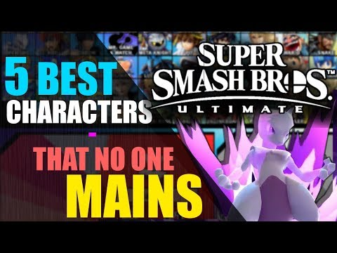 5 Best Characters That Nobody Mains | Super Smash Bros. Ultimate