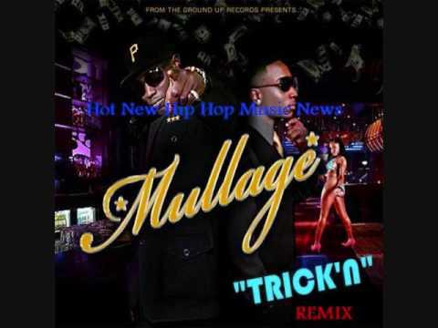 Mullage Trickin Remix ft Juvenile, Yo Gotti, Dorrough & DOWNLOAD LINK
