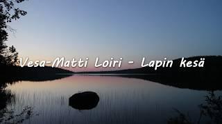 Vesa-Matti Loiri - Lapin kesä lyrics
