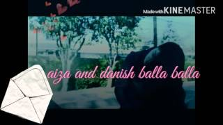 Aiza and danish balla balla vm