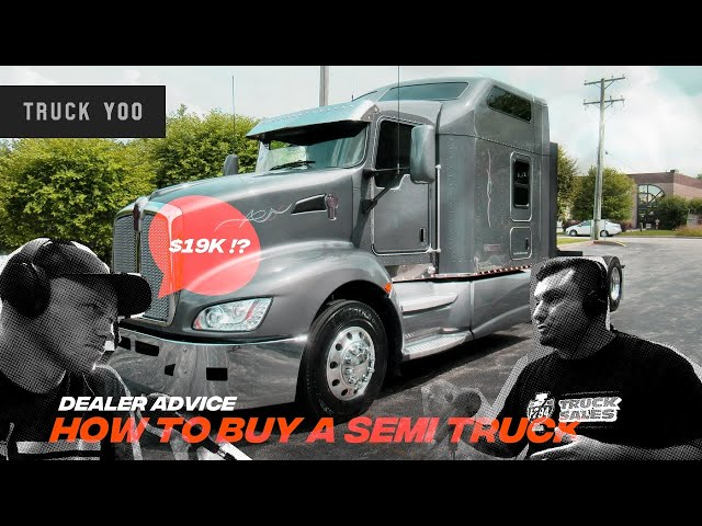 Used semi truck dealer advice. How to buy a used semi truck from a dealer. Part One