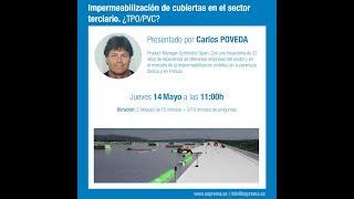 Soprema Webinar: Impermeabilización de cubiertas en el sector terciario. ¿TPO/PVC