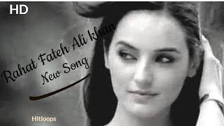 Rahat Fateh Ali khan New Sad Song | Sadia Khan and Imran Abbas - Sad Love Story