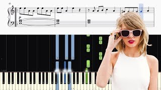Taylor Swift - Look What You Made Me Do - Piano Tutorial + SHEETS