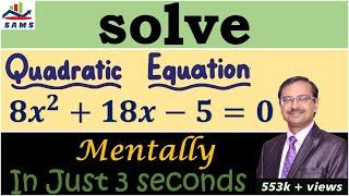 Trick 92 - Solve a Quadratic Equation Mentally