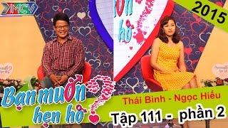 Cặp đôi dễ thương háo hức bấm nút hẹn hò   Thái Bình - Ngọc Hiếu   BMHH 111   01/11/2015