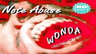 Note Abuse - Wonda (Original Version)