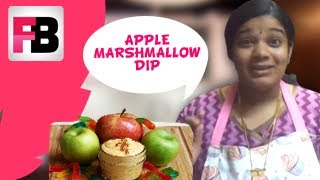 #fame Food - Apple Marshmallow Dip - Easy Recipe  By Aarthi