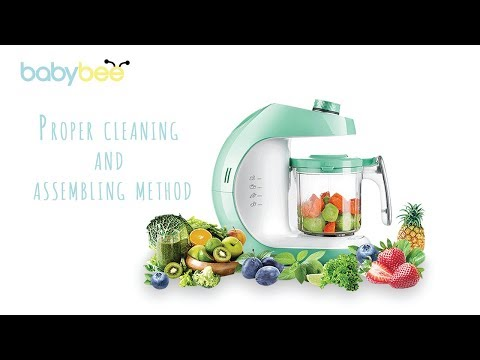 Babybee food maker Proper cleaning and assembling method