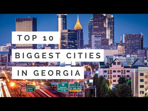 Top 10 Biggest Cities In Georgia