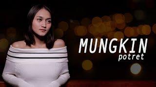Download MUNGKIN - POTRET (Cover by Gita Trilia)