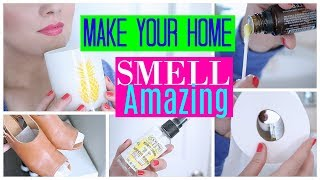 8 EASY WAYS TO MAKE YOUR HOME SMELL FRESH, CLEAN & AMAZING| Fancy That with Candice