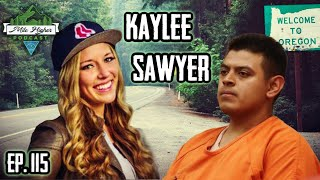The Case Of Kaylee Sawyer & Edwin Lara - Podcast # 115
