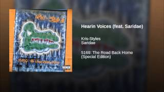 Hearin Voices (feat. Saridae)