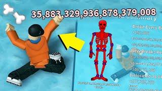 I Broke 35 QUINTILLION BONES AND BROKE THE GAME!   Roblox Broken Bones