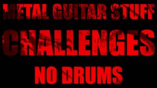 No Drums Metal // Drumless Backing Track (Challenges) 95 BPM