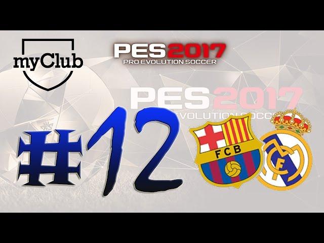 PES 2017 myClub #12 - Desafio Online - Tentando o empresário El Clásico