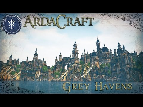Minecraft: Lord of the Rings Server - Ardacraft - Grey Havens/Mithlond