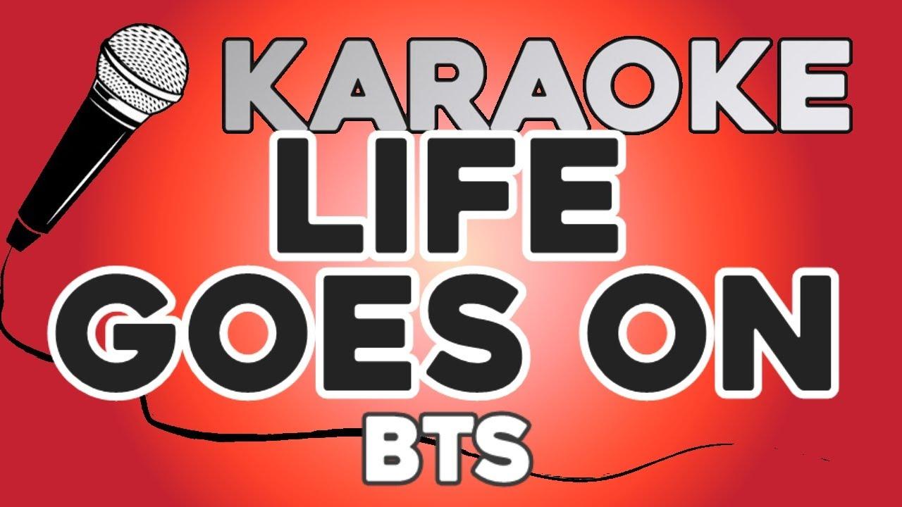 KARAOKE (Life Goes On - BTS)