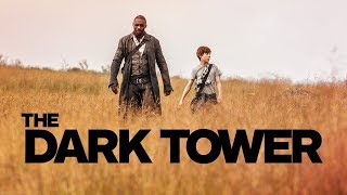 The Dark Tower Review - Plugged On Reviews