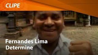 Fernandes Lima | Determine