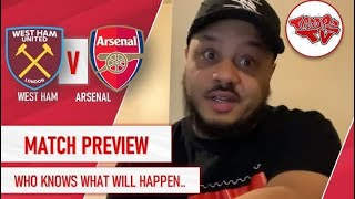 West Ham United Vs Arsenal | Match Preview | Who Knows What's Gonna Gwan