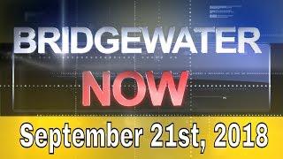 Bridgewater Now - September 21st, 2018