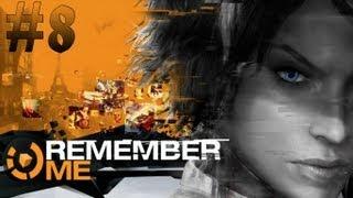 Remember Me - Walkthrough - Part 8 (X360/PS3/PC) [HD]