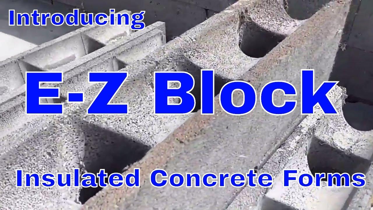E z block insulated concrete forms diy youtube for Insulated concrete block
