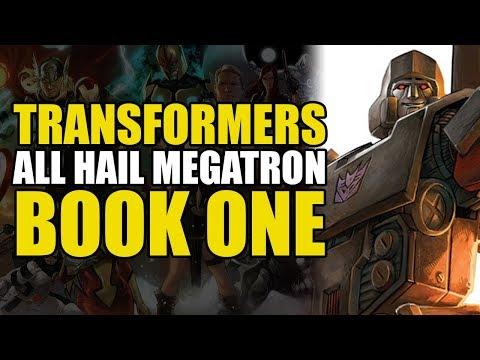 Megatron Conquers Earth (Transformers: All Hail Megatron Book 1)