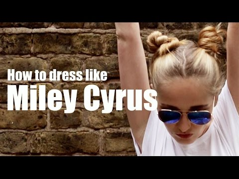 Miley Cyrus Style Steal | Looks Good On Me