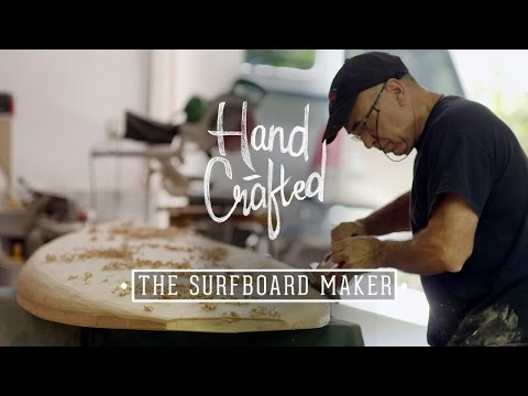 Hand Crafted | The Surfboard Maker