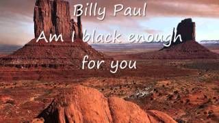 Billy Paul - Am I black enough for you.wmv