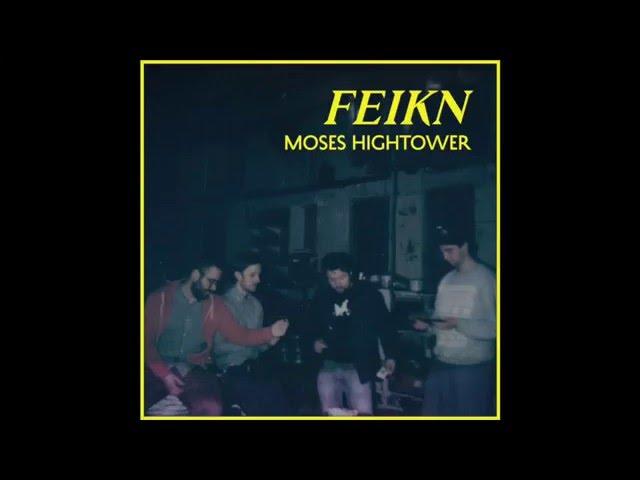 Moses Hightower - Feikn