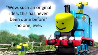Thomas the tank engine theme but it's the Roblox death sound. Oh and it's also a groovy version.