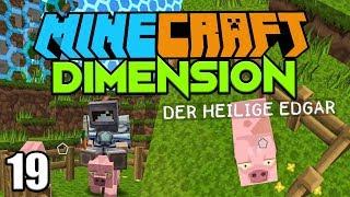 DIE GEBURT VOM HEILIGEN EDGAR ☆ Minecraft DIMENSION #19